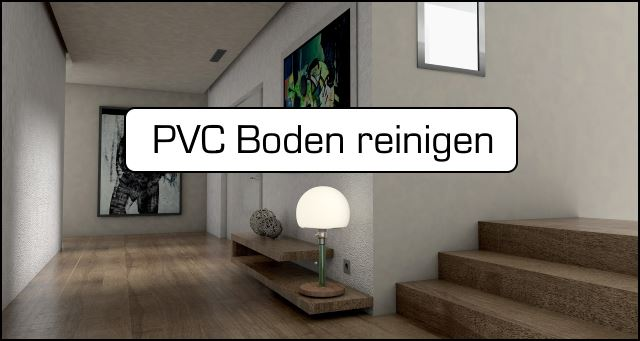 pvc boden reinigen und pflegen die besten tipps f r. Black Bedroom Furniture Sets. Home Design Ideas