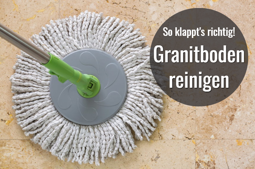 granitboden reinigen