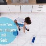 fliesen reinigen mit soda